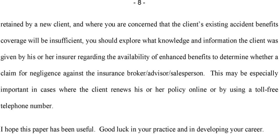 whether a claim for negligence against the insurance broker/advisor/salesperson.