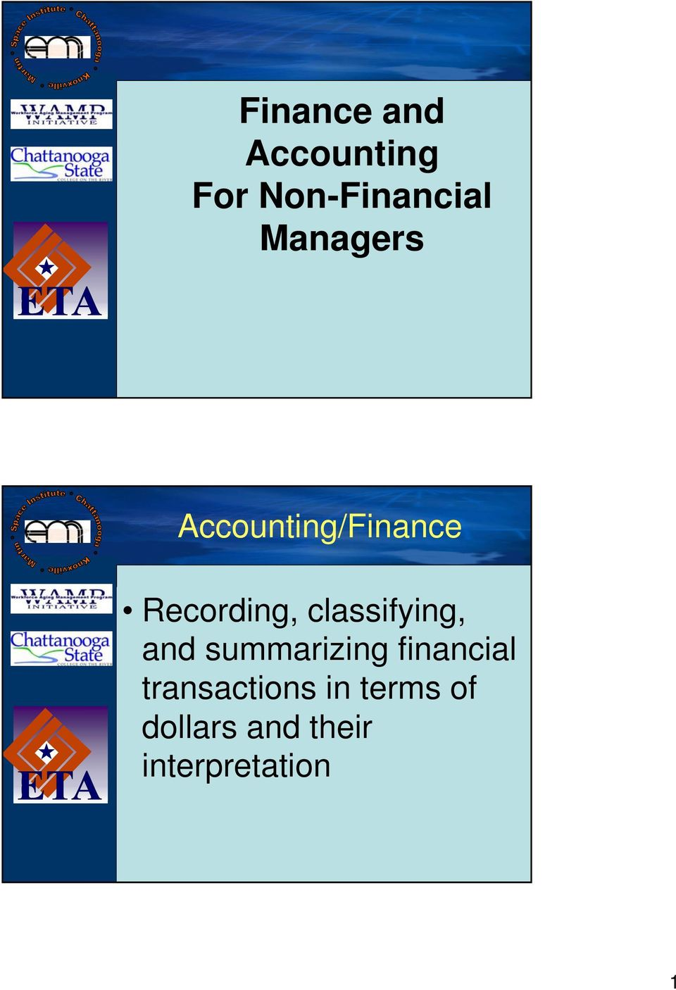 classifying, and summarizing financial