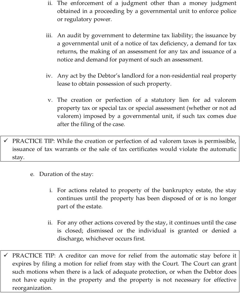 a notice and demand for payment of such an assessment. iv. Any act by the Debtor s landlord for a non-residential real property lease to obtain possession of such property. v.