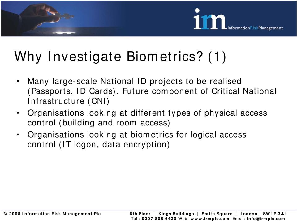 Future component of Critical National Infrastructure (CNI) Organisations looking at