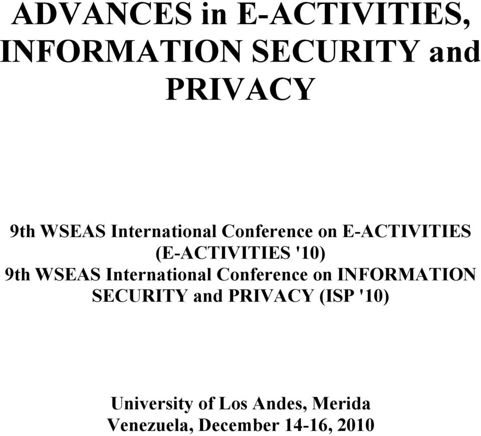 WSEAS International Conference on INFORMATION SECURITY and PRIVACY