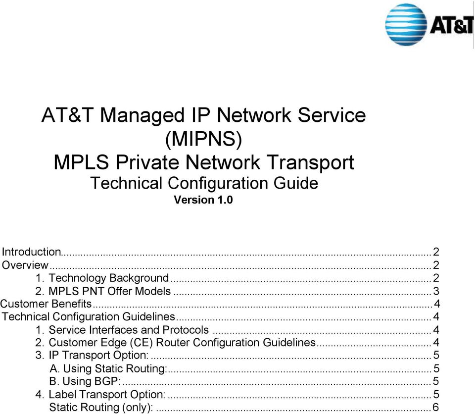 ..4 Technical Configuration Guidelines...4 1. Service Interfaces and Protocols...4 2.