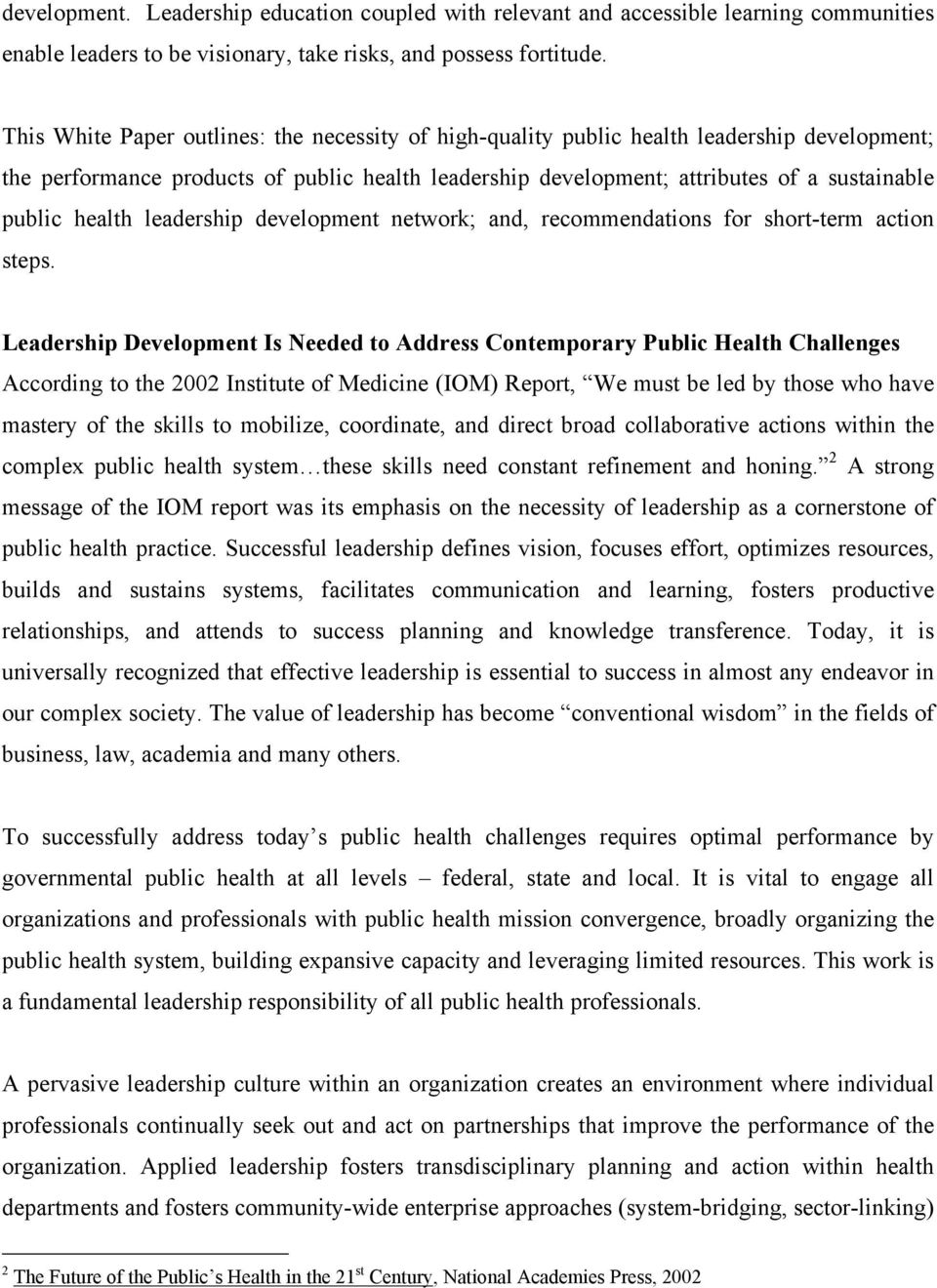 health leadership development network; and, recommendations for short-term action steps.