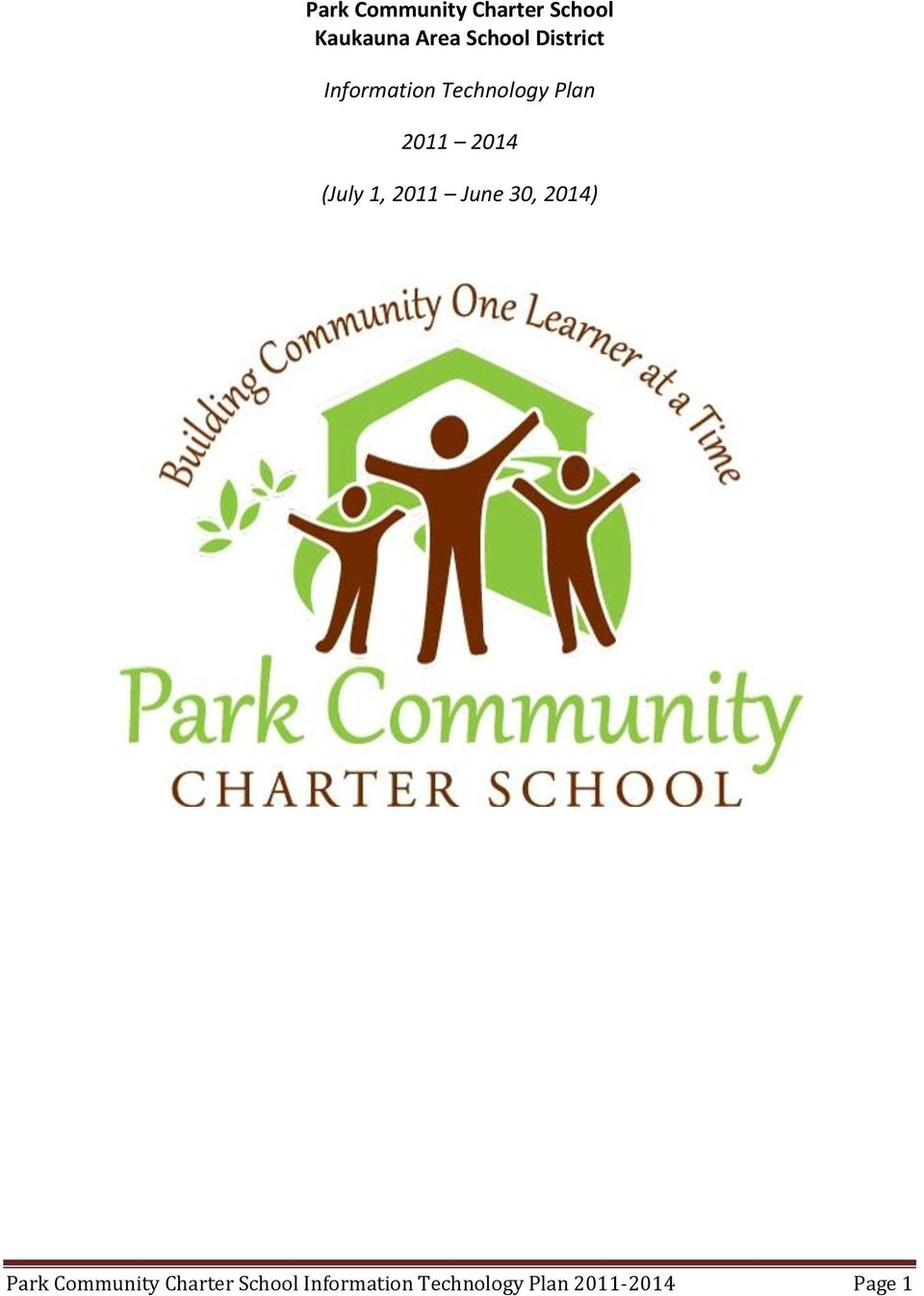 (July 1, 2011 June 30, 2014) Park Community