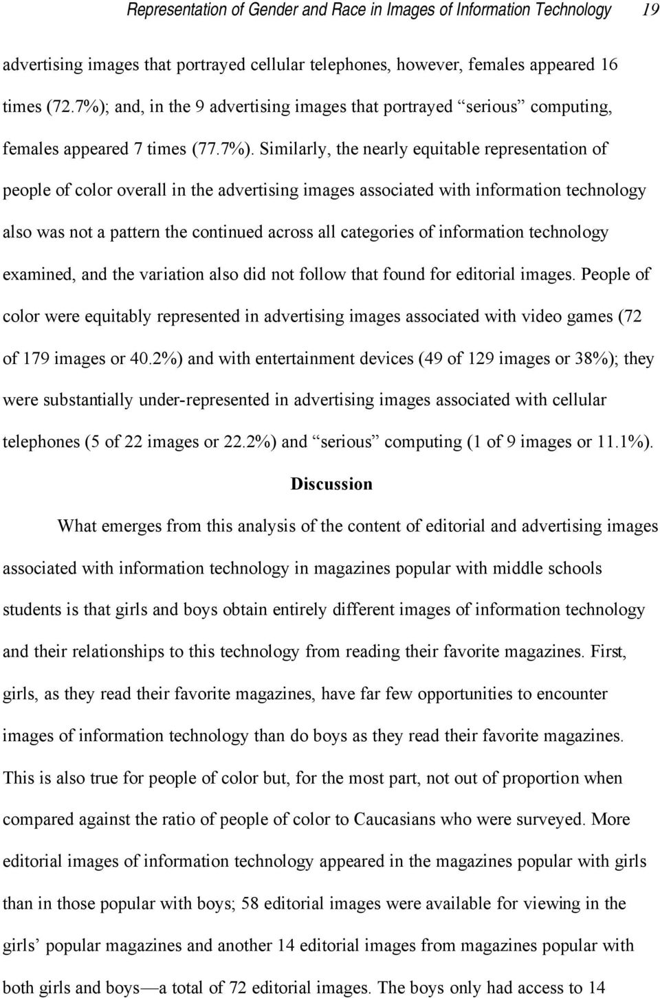 images associated with information technology also was not a pattern the continued across all categories of information technology examined, and the variation also did not follow that found for