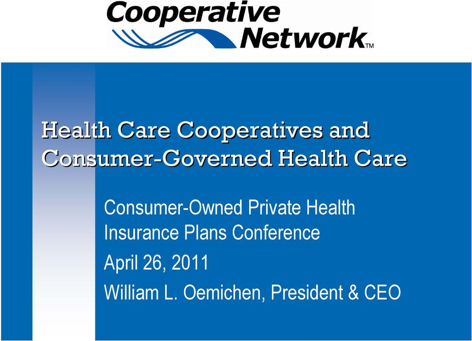 Consumer-Owned Private Health Insurance