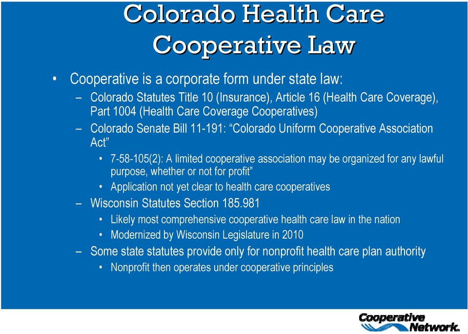 purpose, whether or not for profit Application not yet clear to health care cooperatives Wisconsin Statutes Section 185.