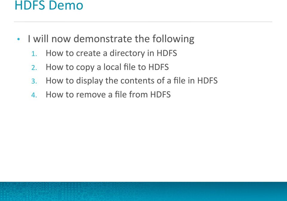 How to copy a local file to HDFS 3.