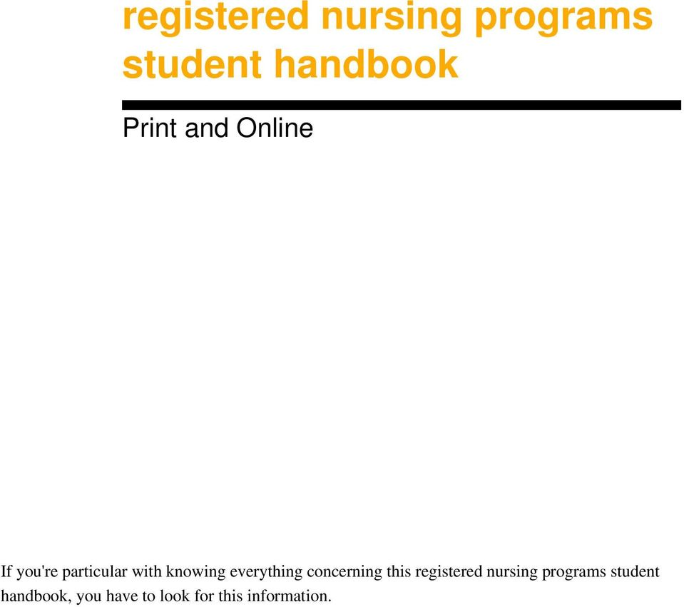 everything concerning this registered nursing