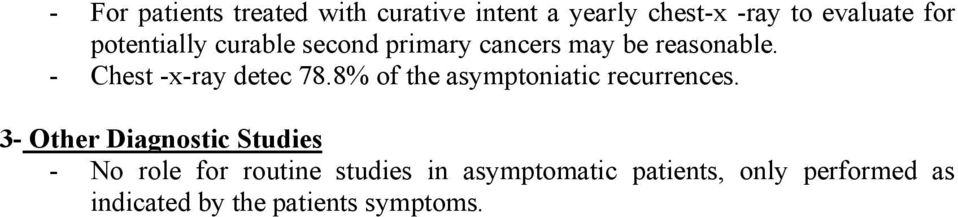 8% of the asymptoniatic recurrences.