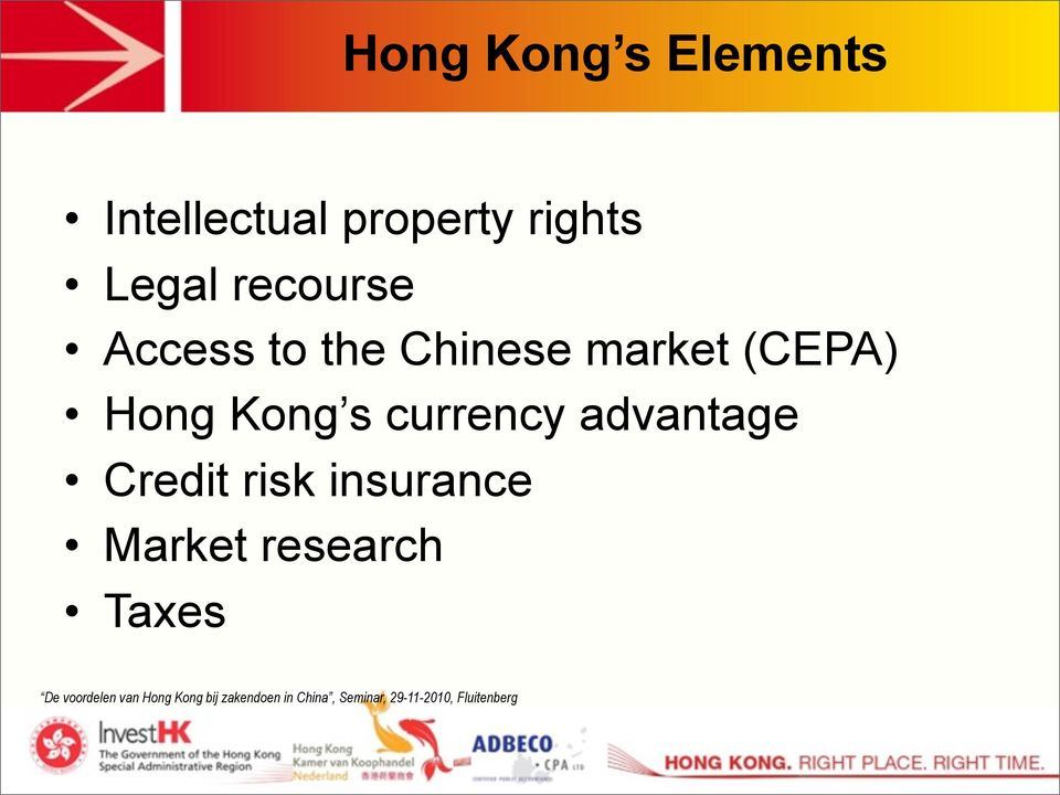 market (CEPA) Hong Kong s currency
