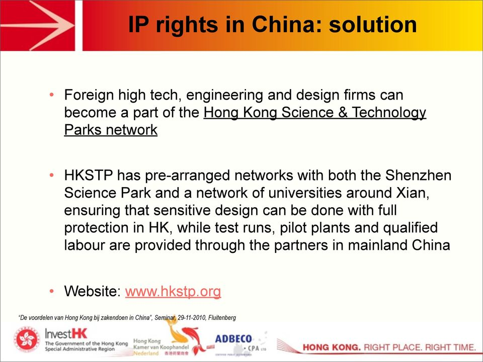 network of universities around Xian, ensuring that sensitive design can be done with full protection in HK, while