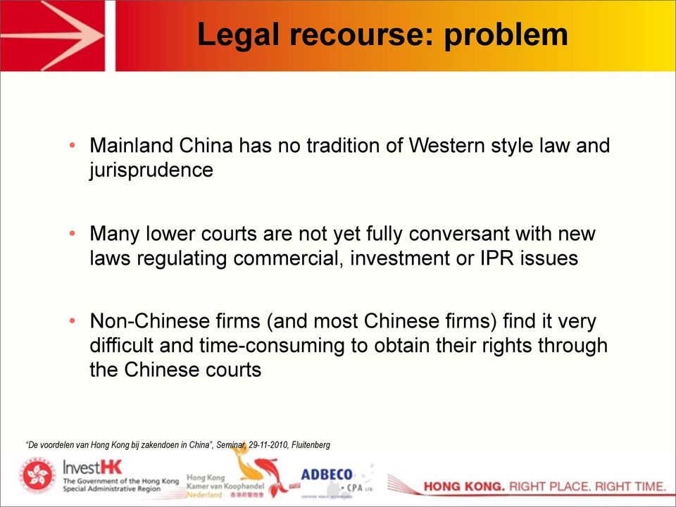 regulating commercial, investment or IPR issues Non-Chinese firms (and most Chinese