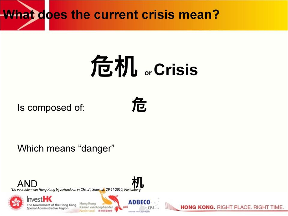or Crisis Is