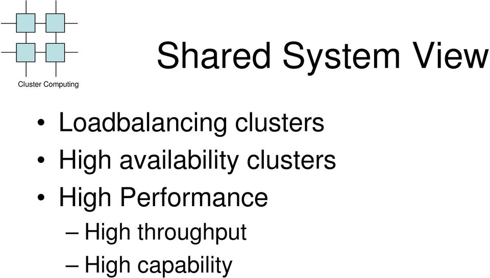 High availability clusters High