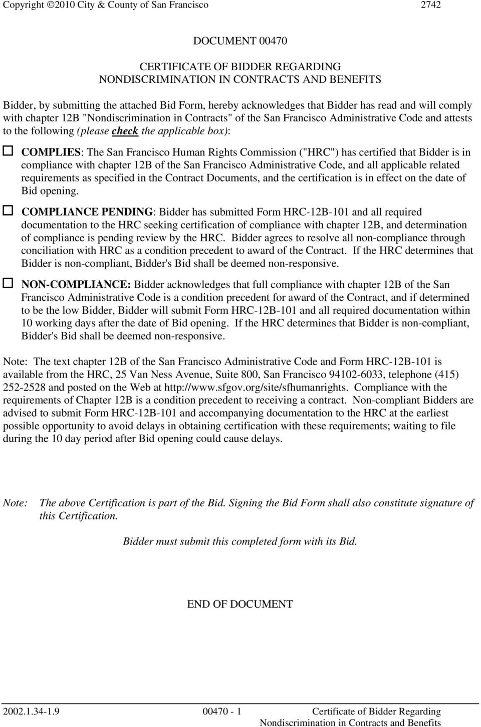 "Commission (""HRC"") has certified that Bidder is in compliance with chapter 12B of the San Francisco Administrative Code, and all applicable related requirements as specified in the Contract"