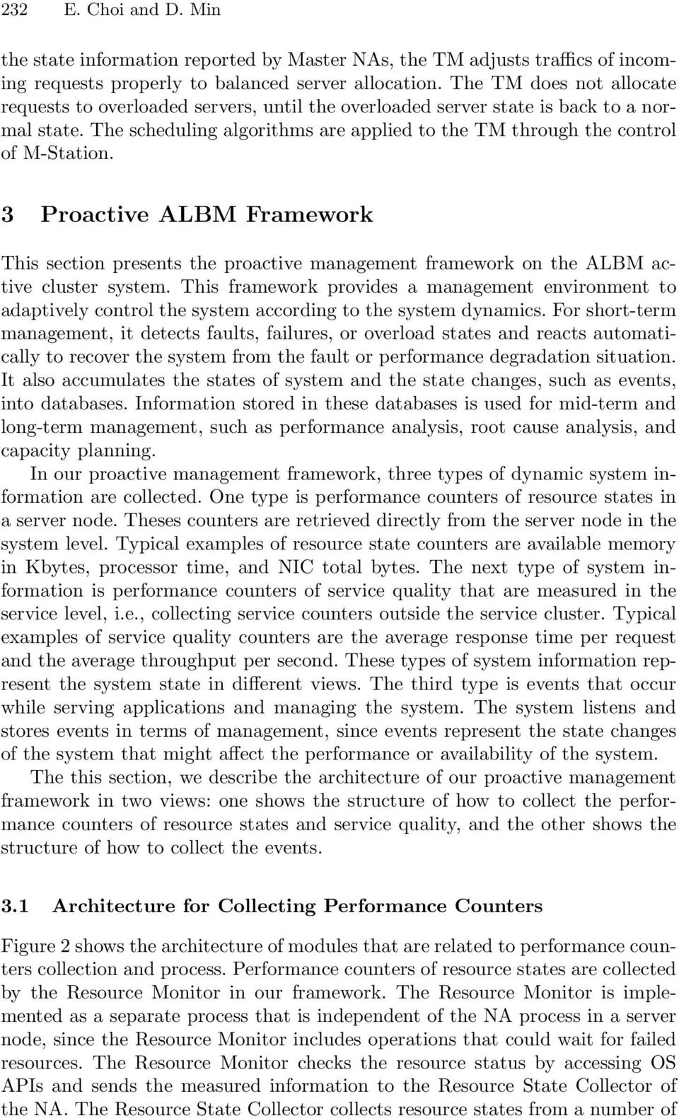 3 Proactive ALBM Framework This section presents the proactive management framework on the ALBM active cluster system.