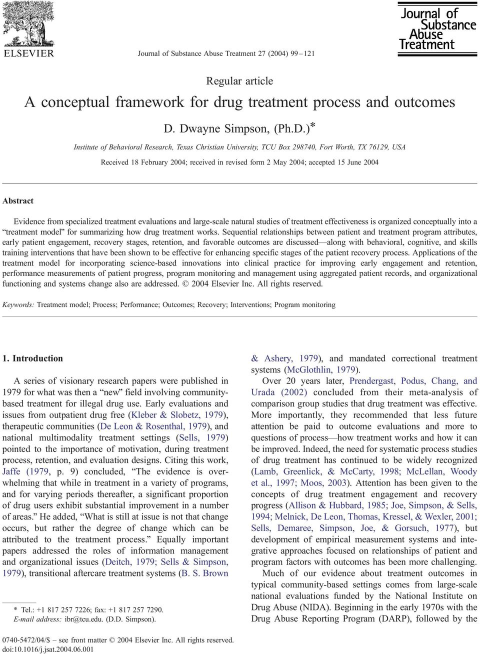 accepted 15 June 2004 Abstract Evidence from specialized treatment evaluations and large-scale natural studies of treatment effectiveness is organized conceptually into a btreatment modelq for
