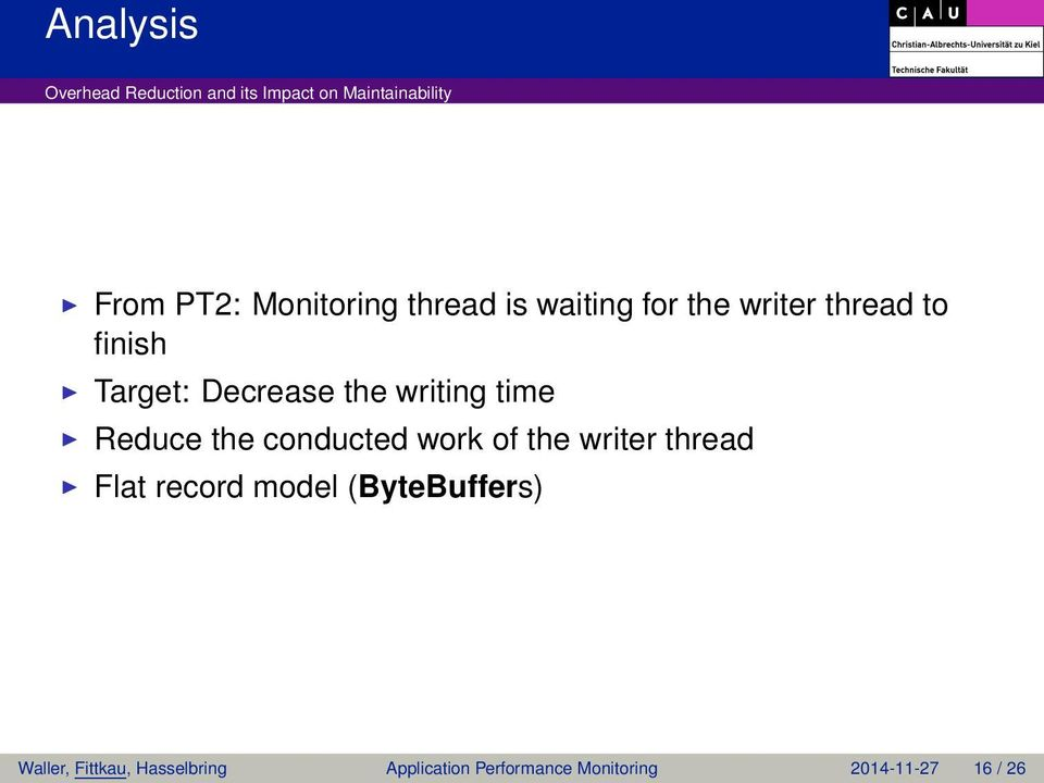 conducted work of the writer thread Flat record model (ByteBuffers)