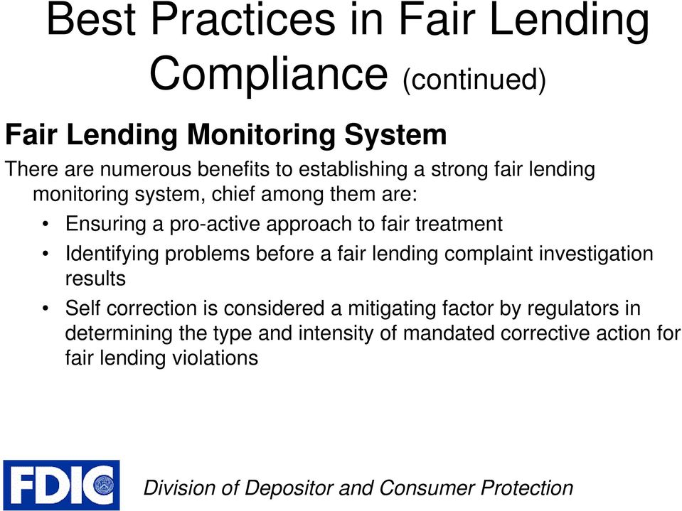 treatment Identifying problems before a fair lending complaint investigation results Self correction is considered a