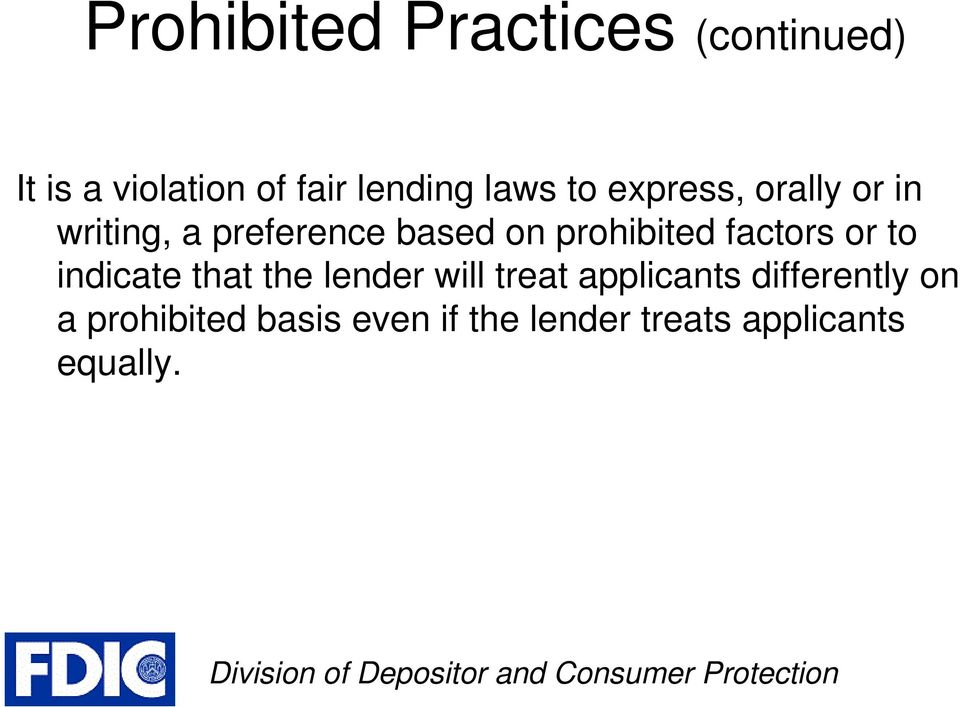 prohibited factors or to indicate that the lender will treat