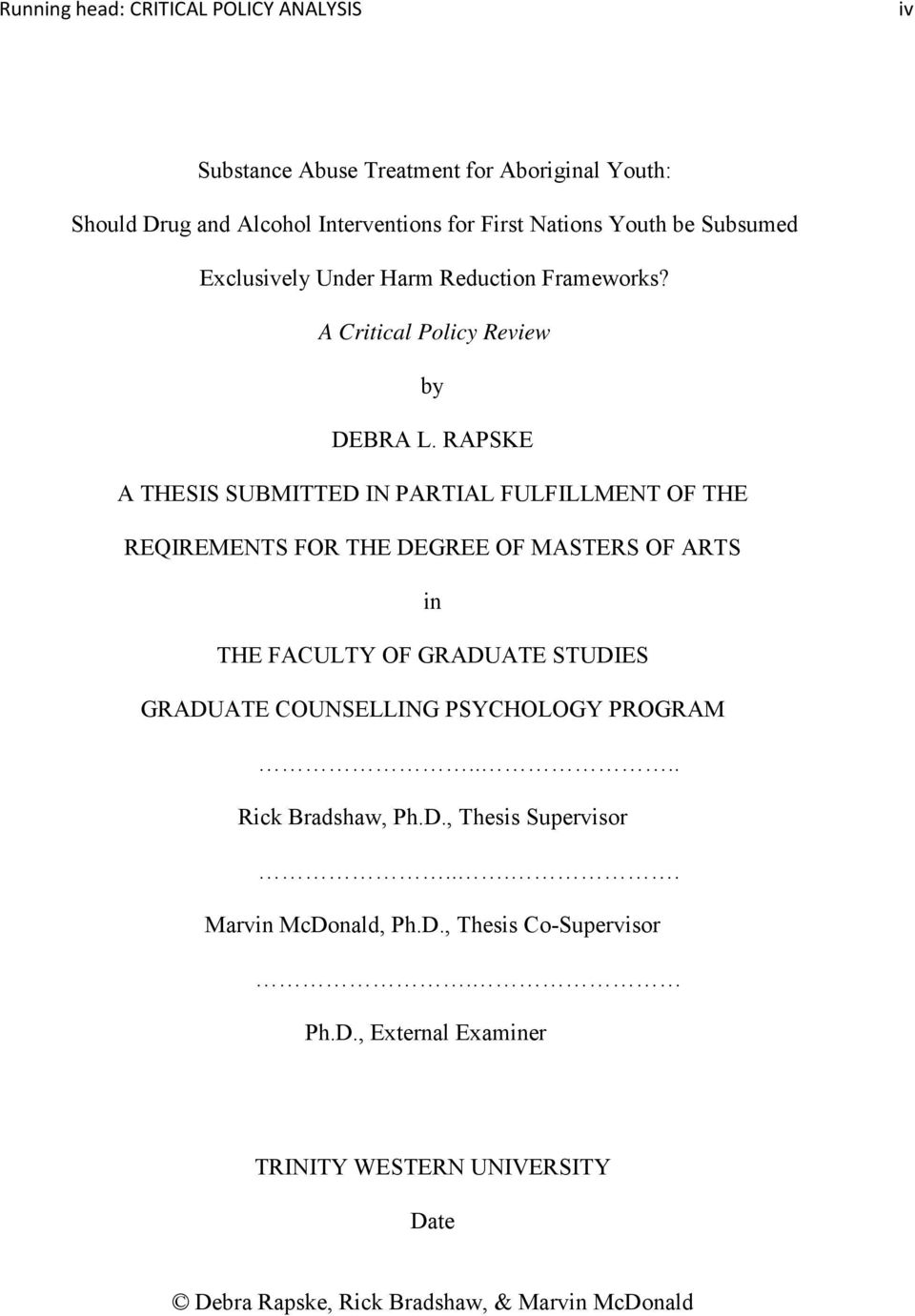 RAPSKE A THESIS SUBMITTED IN PARTIAL FULFILLMENT OF THE REQIREMENTS FOR THE DEGREE OF MASTERS OF ARTS in THE FACULTY OF GRADUATE STUDIES GRADUATE