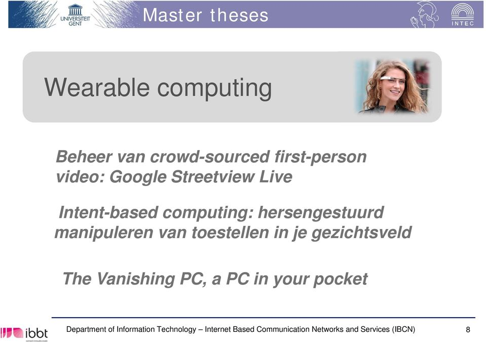 toestellen in je gezichtsveld The Vanishing PC, a PC in your pocket Department