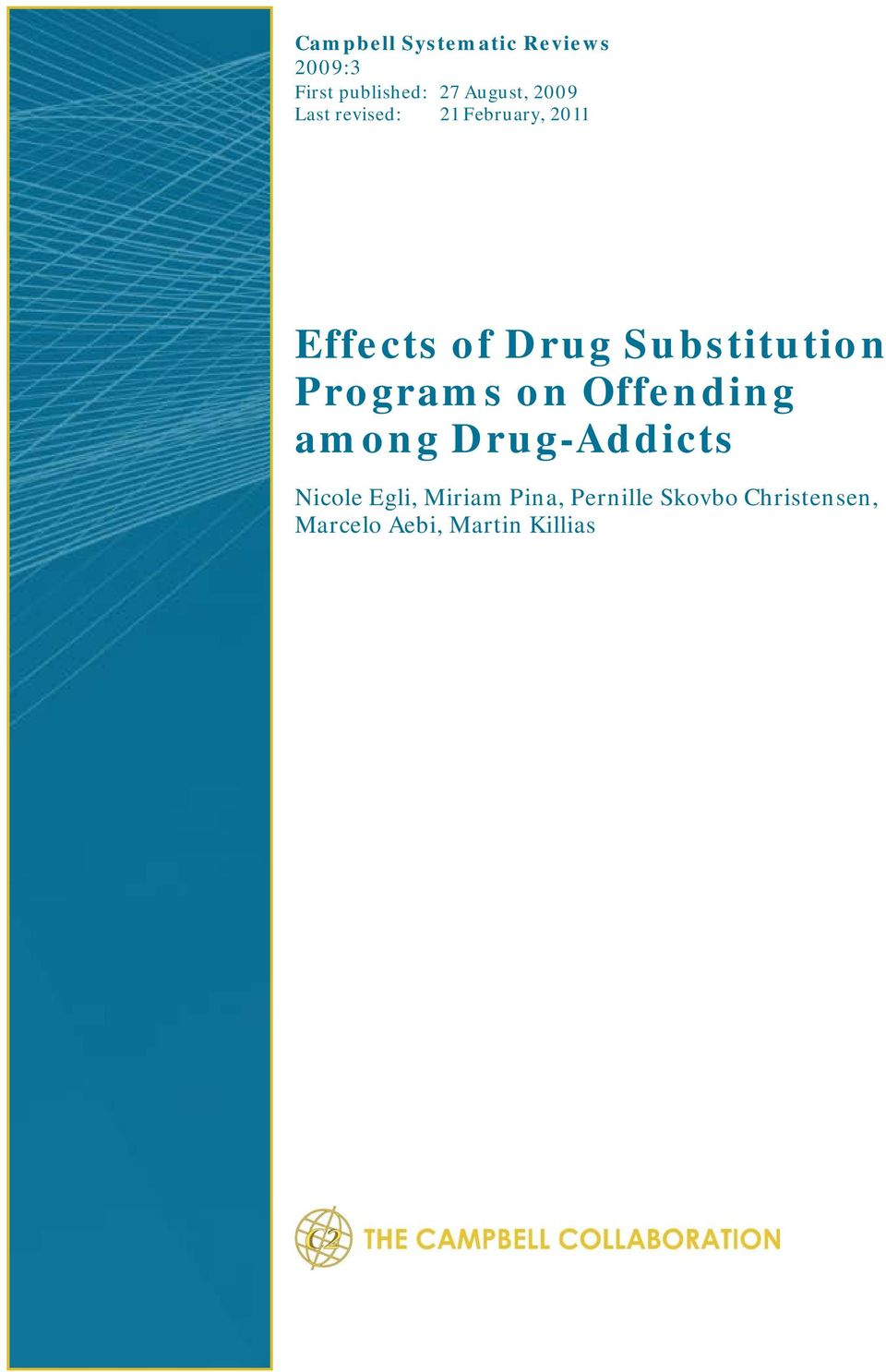 Substitution Programs on Offending among Drug-Addicts Nicole