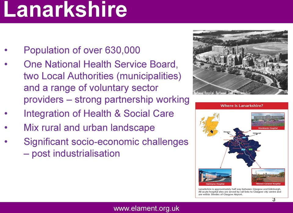 working Integration of Health & Social Care Mix rural and urban landscape Significant