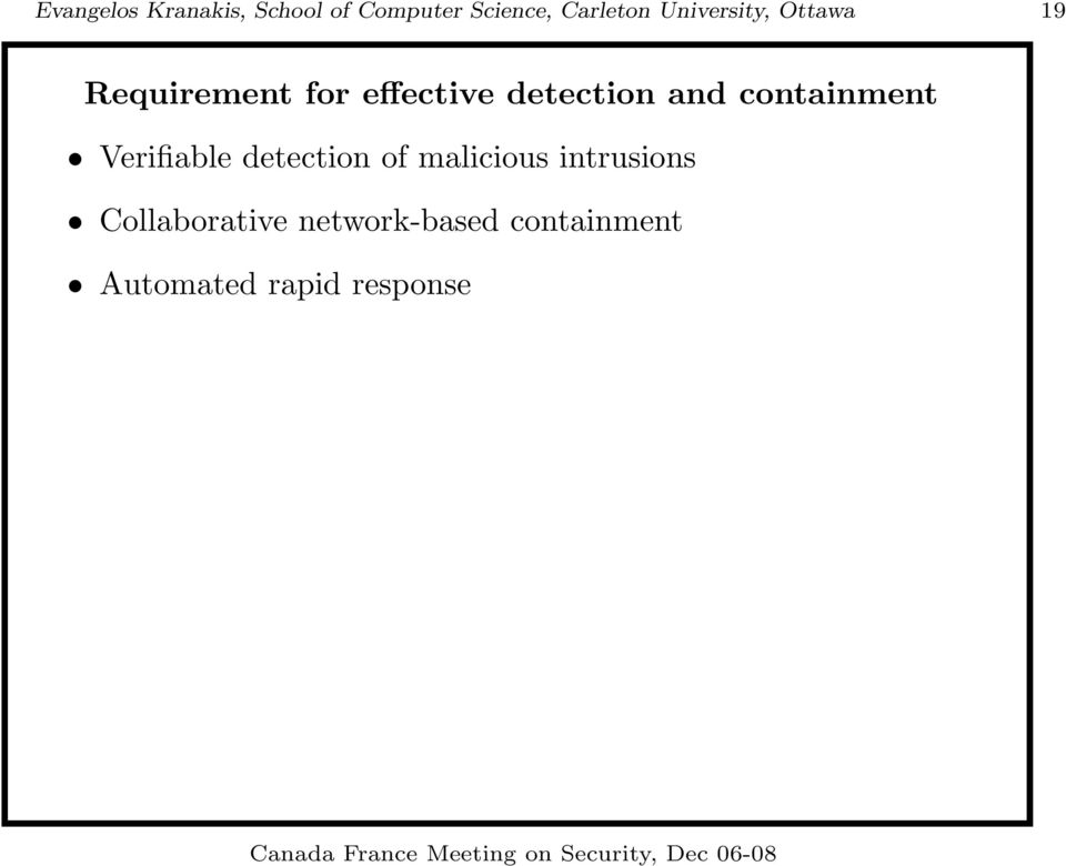 and containment Verifiable detection of malicious