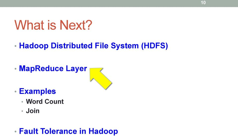 (HDFS) MapReduce Layer