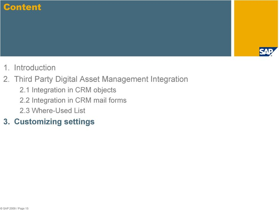 1 Integration in CRM objects 2.