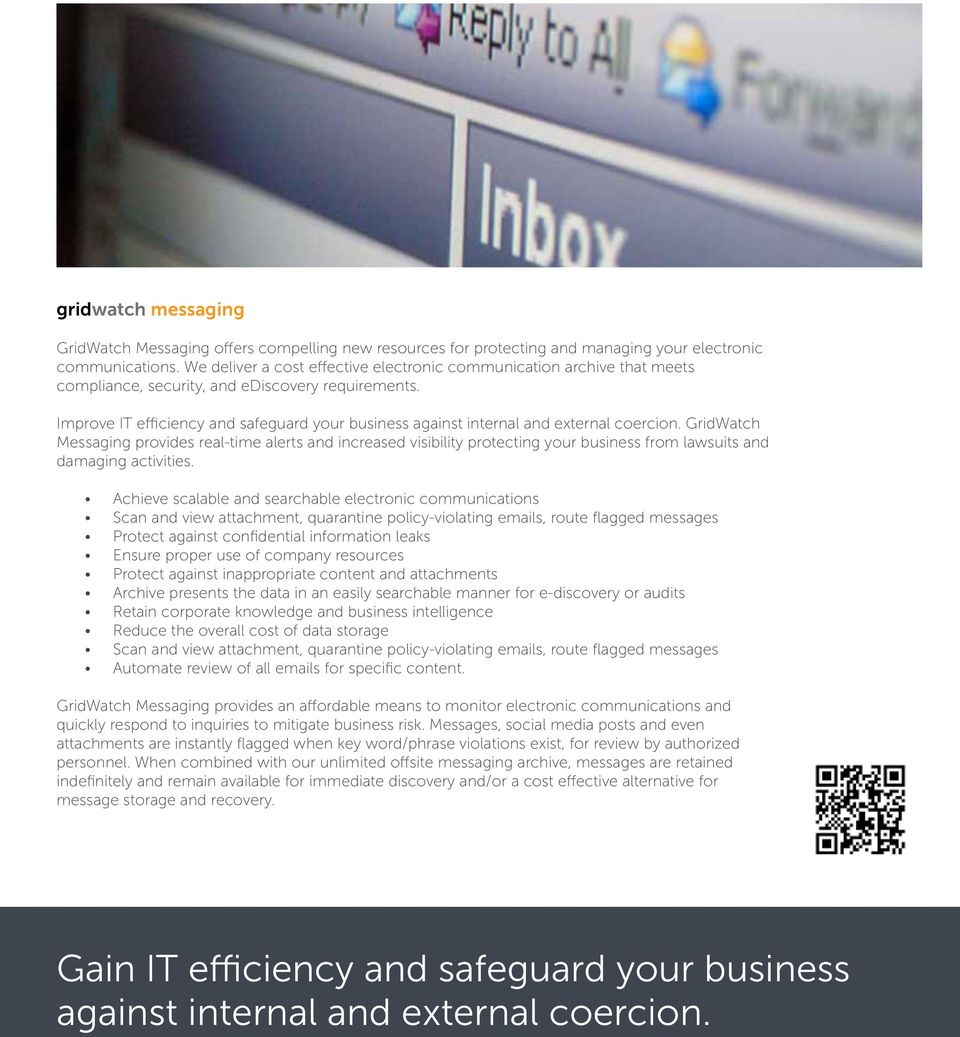 Improve IT efficiency and safeguard your business against internal and external coercion.
