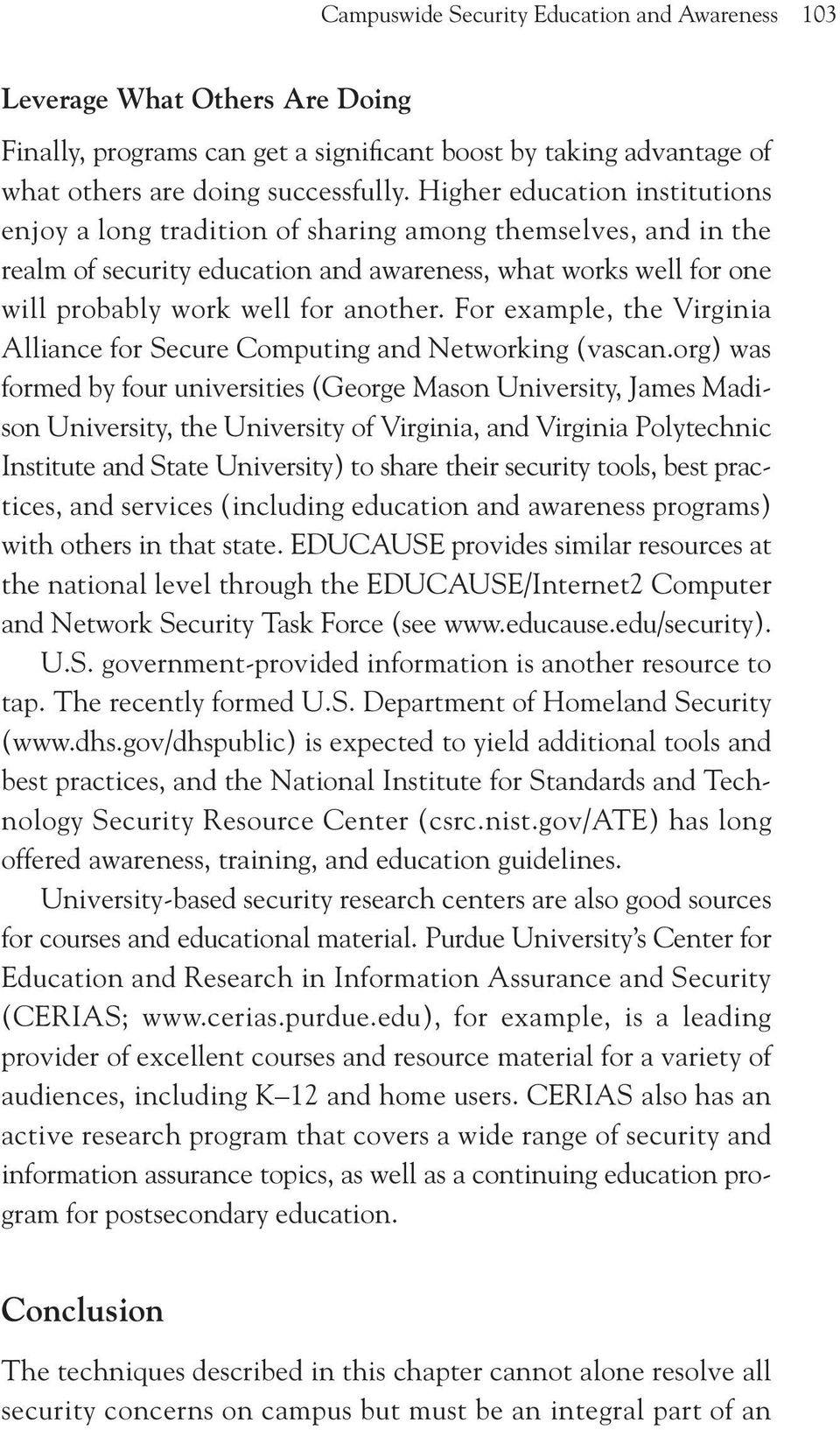 For example, the Virginia Alliance for Secure Computing and Networking (vascan.