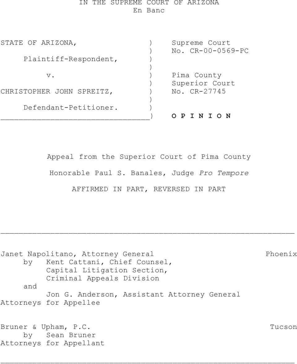 ) ) O P I N I O N Appeal from the Superior Court of Pima County Honorable Paul S.