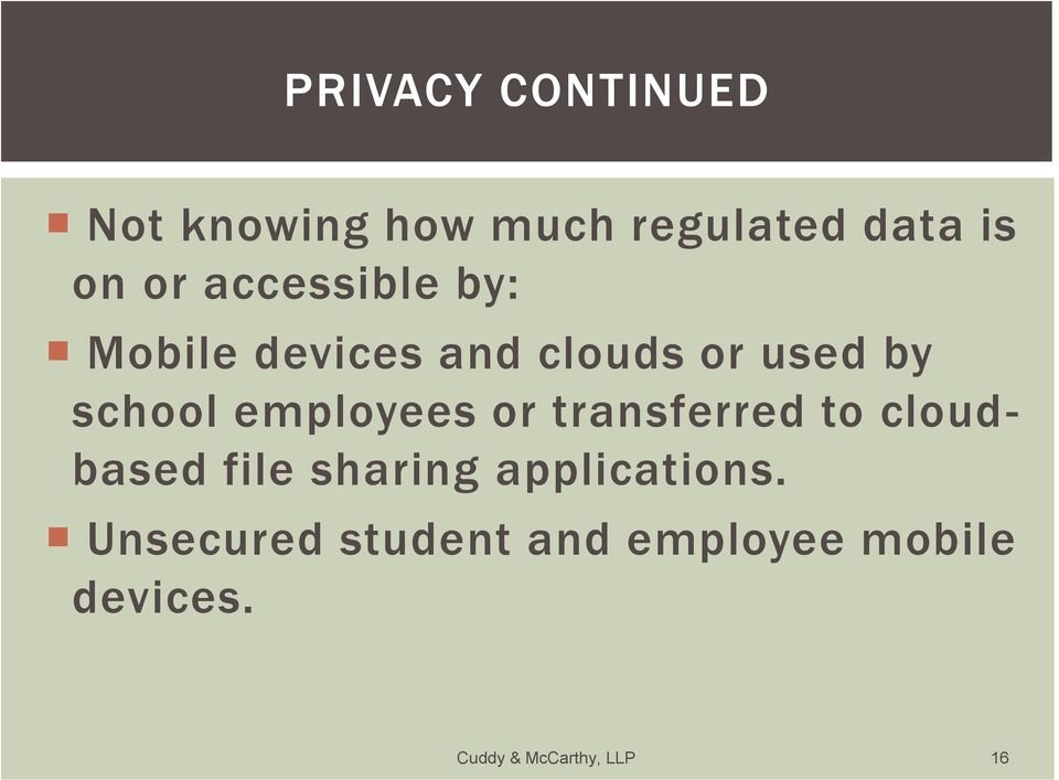 employees or transferred to cloudbased file sharing applications.