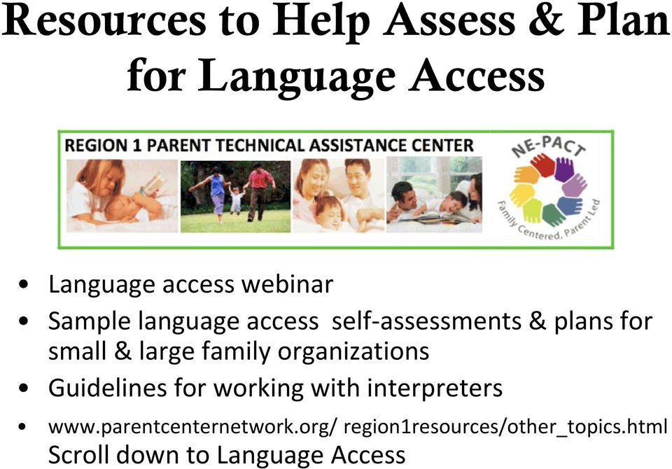 family organizations Guidelines for working with interpreters www.