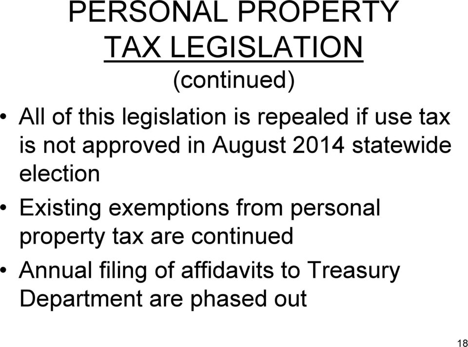 statewide election Existing exemptions from personal property tax