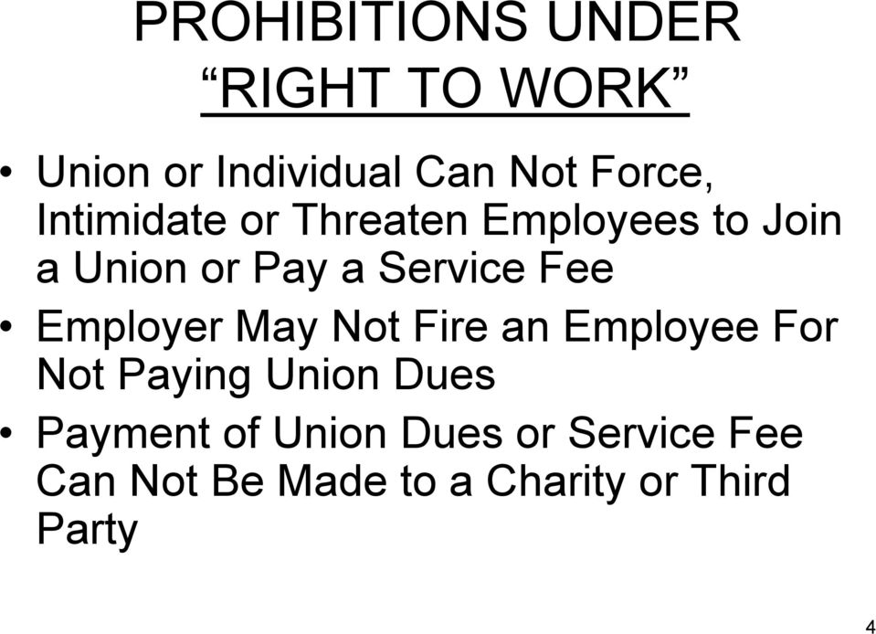 Employer May Not Fire an Employee For Not Paying Union Dues Payment