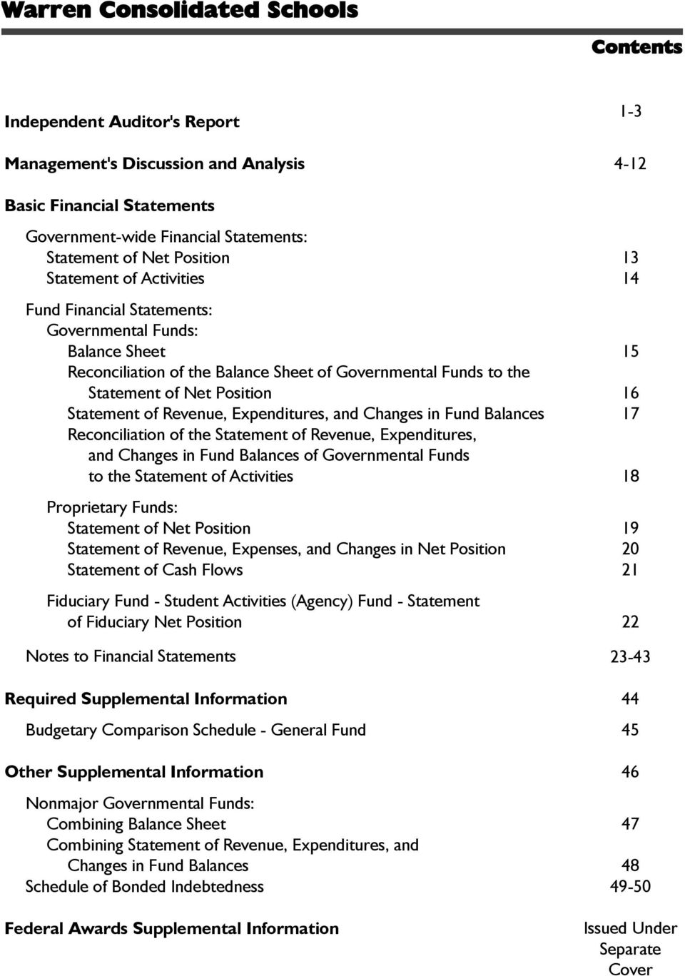 Expenditures, and Changes in Fund Balances 17 Reconciliation of the Statement of Revenue, Expenditures, and Changes in Fund Balances of Governmental Funds to the Statement of Activities 18