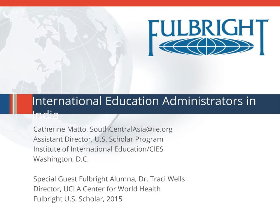 C. Special Guest Fulbright Alumna, Dr.