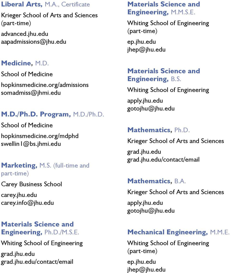 edu Materials Science and Engineering, Ph.D./M.S.E. /contact/email Materials Science and Engineering, M.M.S.E. Materials Science and Engineering, B.