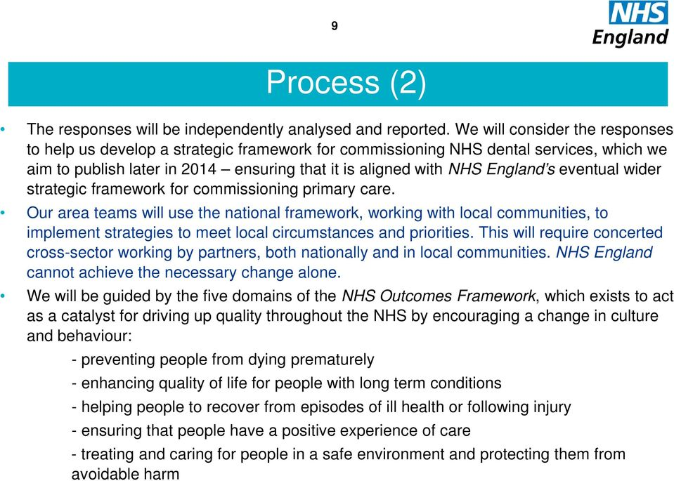 eventual wider strategic framework for commissioning primary care.