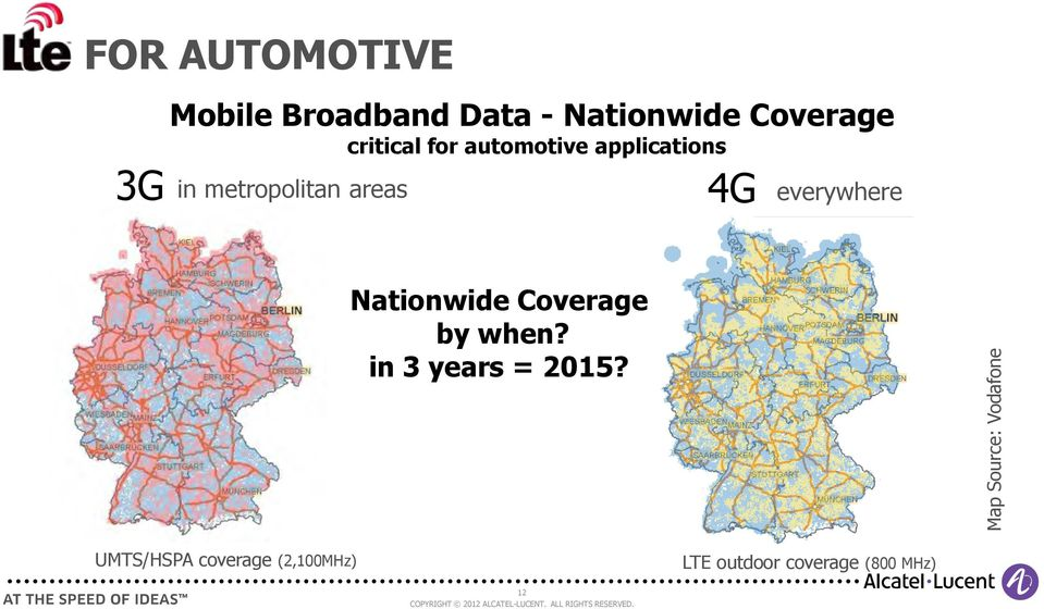 Coverage by when? in 3 years = 2015?