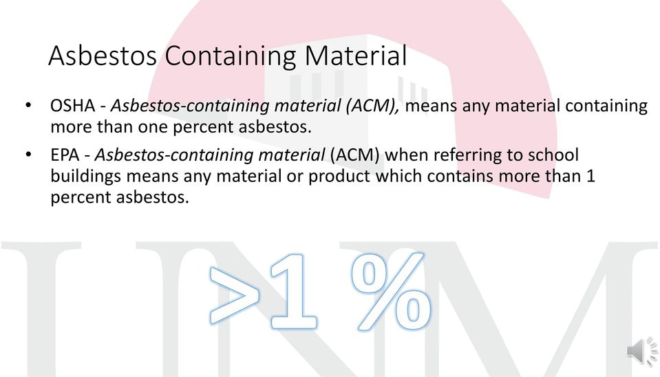 EPA - Asbestos-containing material (ACM) when referring to school