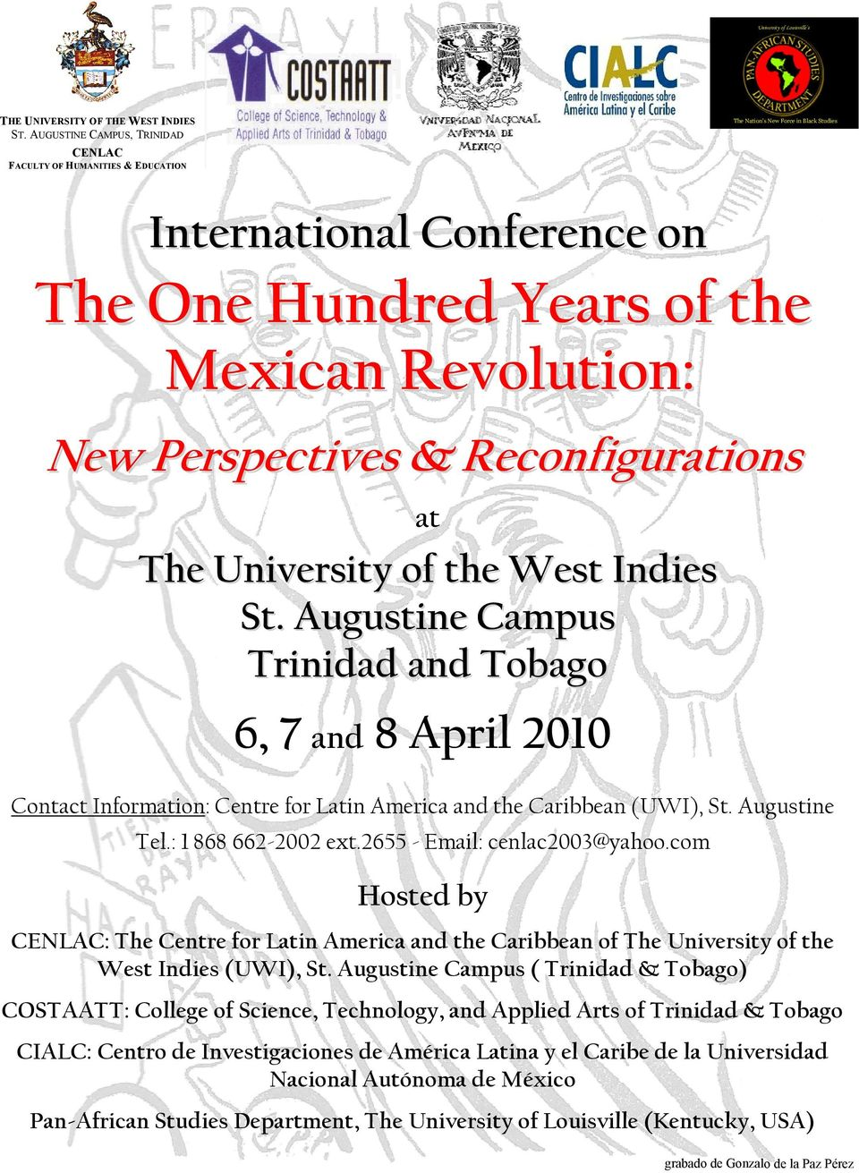 com Hosted by : The Centre for Latin America and the Caribbean of The University of the West Indies (UWI), St.