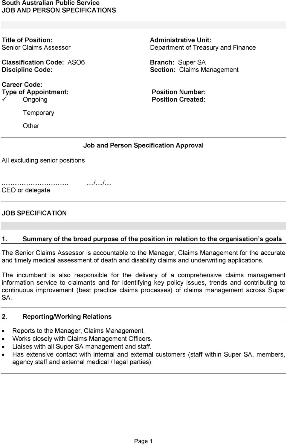Specification Approval....../.../... CEO or delegate JOB SPECIFICATION 1.