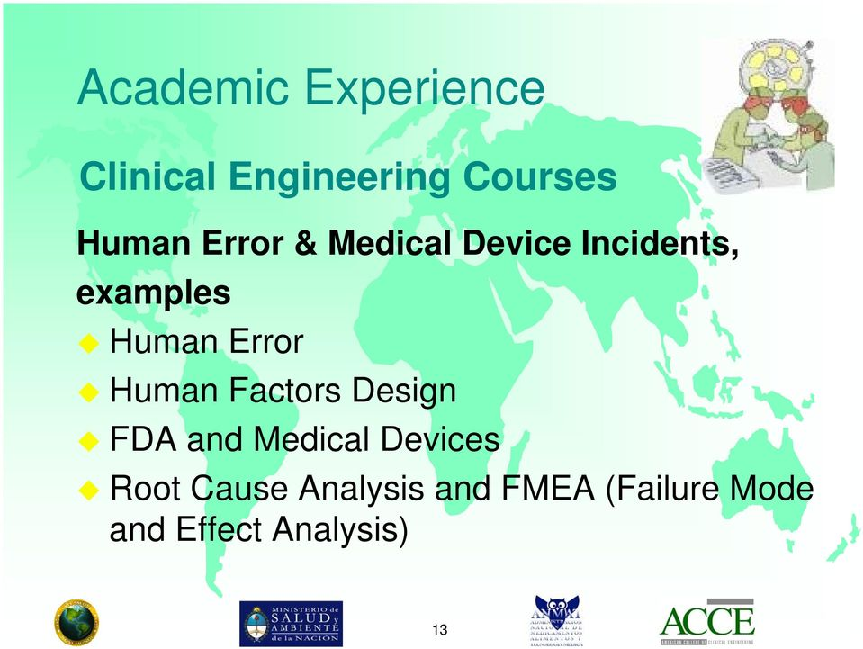 Human Factors Design FDA and Medical Devices Root Cause