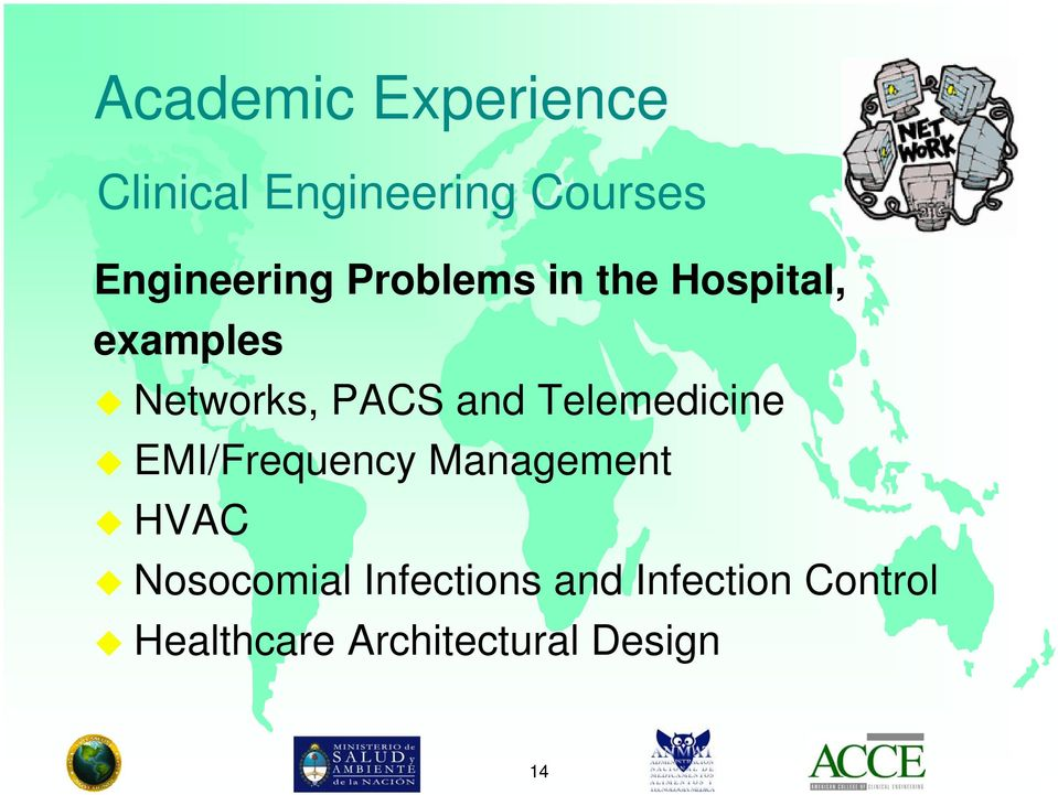 PACS and Telemedicine EMI/Frequency Management HVAC