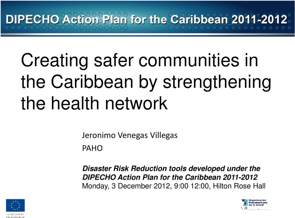 Reduction tools developed under the DIPECHO Action Plan for the